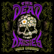 2LP DEAD DAISIES, THE - HOLY GROUND