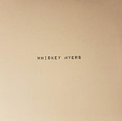 CD Whiskey Myers-Whiskey Myers
