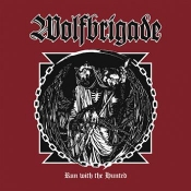 CD Wolfbrigade-Run With the Hunted