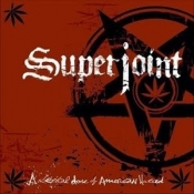 CD SUPERJOINT RITUAL-A Lethal Dose Of American Hatred