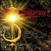 CD   DEVILDRIVER -THE LAST KIND WORDS