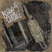 CD  KISSING CANDICE-Blind Until We Burn