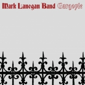 LP MARK LANEGAN BAND - GARGOYLE Ltd.