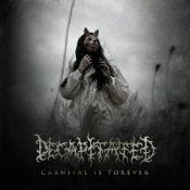 CD  DECAPITATED - Carnival Is Forever