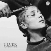 CD  ULVER - FLOWERS OF EVIL
